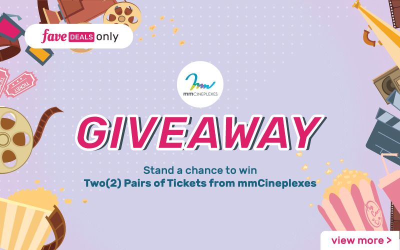 Giveaway: Two Pairs of Tickets from mmCineplexes at Fave Asia